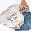 mama for life t-shirt